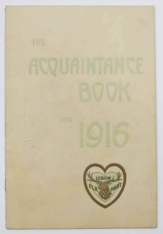 The ACQUAINTANCE BOOK For 1916. Crow - Elkhart. Automobile Advertising Promotional Booklet.