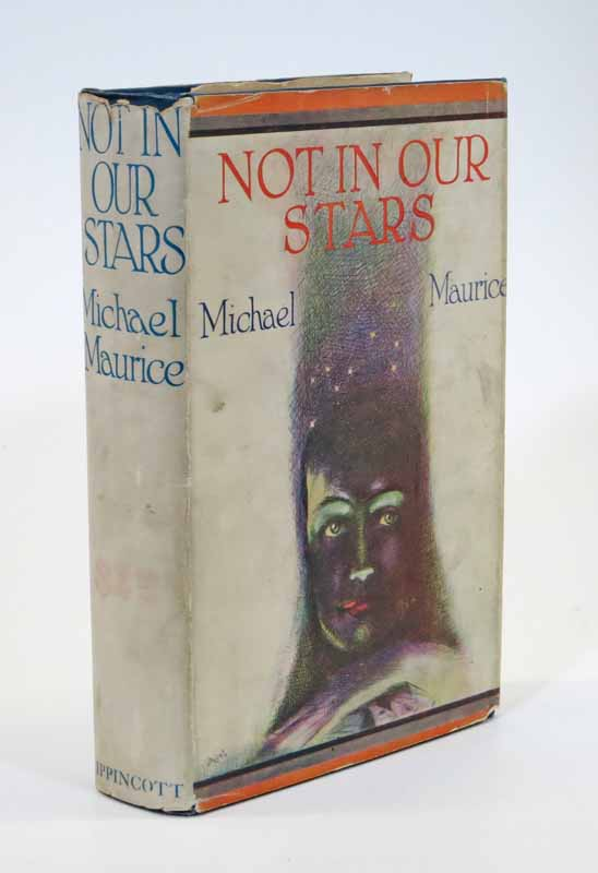 NOT In OUR STARS. Michael Maurice.