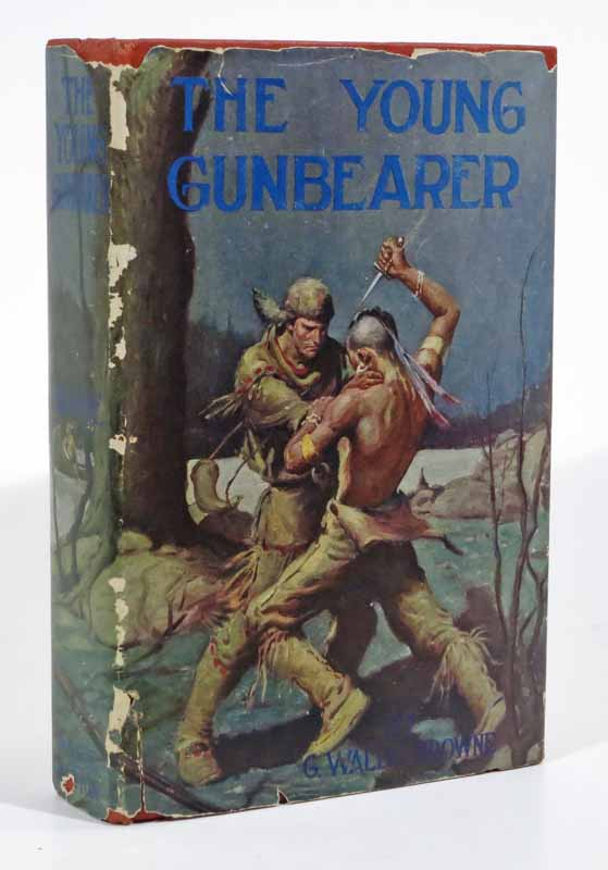 The YOUNG GUNBEARER. A Tale of the Neutral Ground, Acadia, and the Siege of Louisburg. G. Waldo Browne.