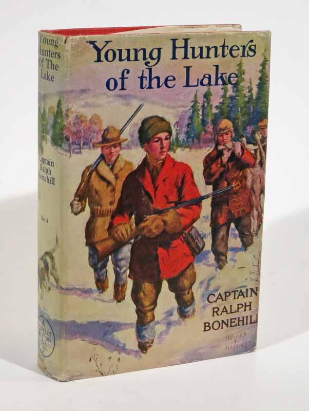 YOUNG HUNTERS Of The LAKE or Out With Rod and Gun. Boy Hunters Series #3. Captain Ralph Bonehill.