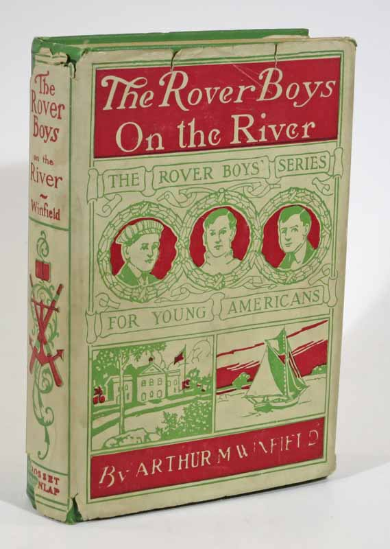 The ROVER BOYS On The RIVER or The Search for the Missing Houseboat. Rover Boys Series #9. Arthur M. Winfield, Edward Stratemeyer.
