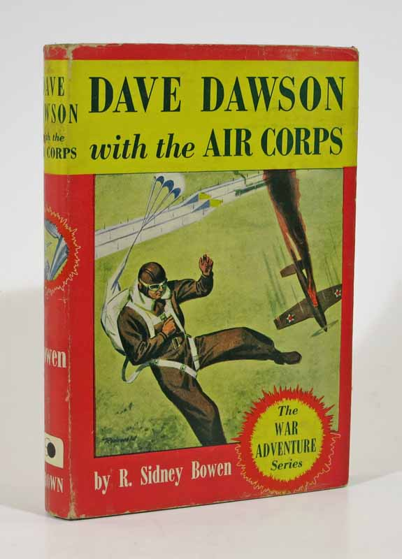 DAVE DAWSON With The AIR CORPS. Dave Dawson Series #8. R. Sidney Bowen.