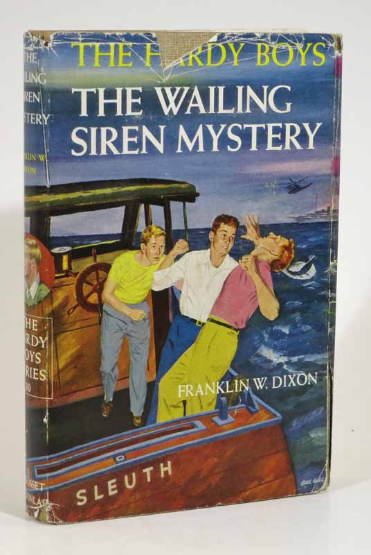 The WAILING SIREN MYSTERY. The Hardy Boys Series #30. Franklin W. Dixon.
