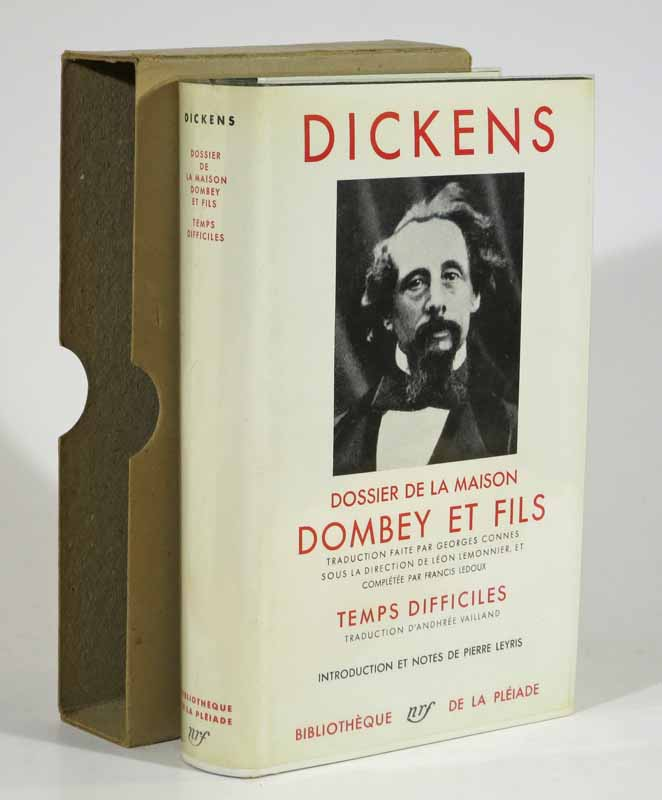 DOSSIER DE LA MAISON DOMBEY & FILS. TEMPS DIFFICILES. [Dealings with the Firm of Dombey & Son. Hard Times.]. Dickens, 1812 - 1870 Charles.