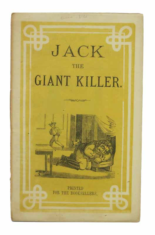 JACK The GIANT KILLER. Childrens' Chapbook.