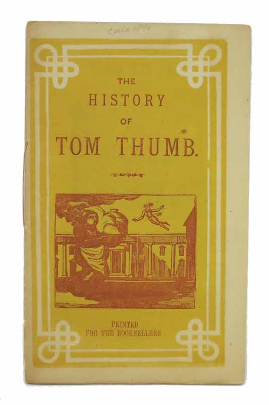 The HISTORY Of TOM THUMB. Childrens' Chapbook.