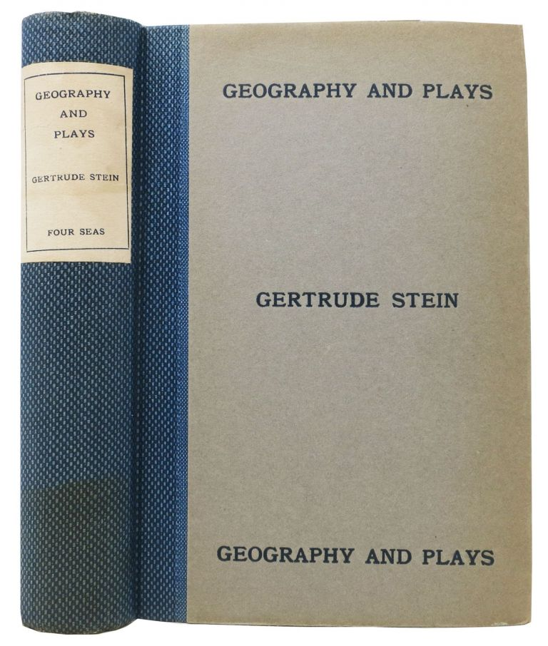 GEOGRAPHY And PLAYS. Gertrude Stein, 1874 - 1946.