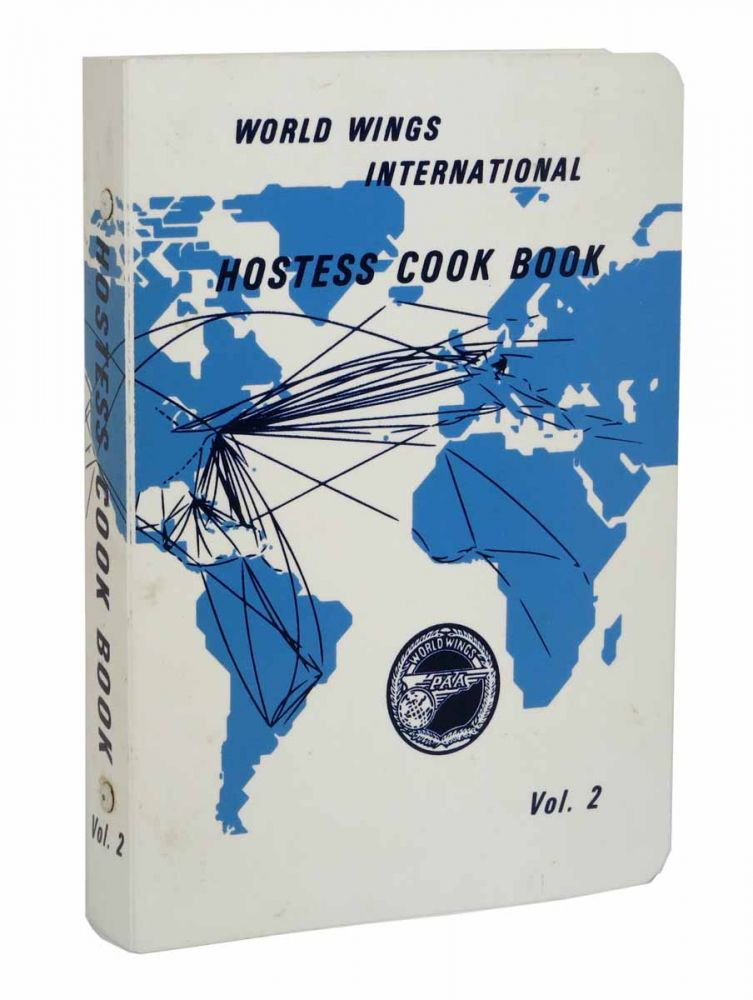WORLD WINGS INTERNATIONAL HOSTESS COOK BOOK. Volume 2. Benefit Cookery Book, Jeannie - Smith-Kimball Fuller, Graham - Contributor Kerr.