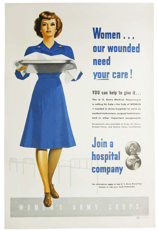 WOMEN . . . OUR WOUNDED NEED YOUR CARE! [. . . ] Join a Hospital Company. Women's Army Corps / WWII.