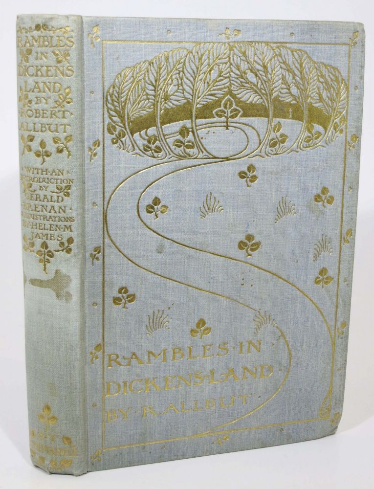 RAMBLES IN DICKENS' LAND.; Introduction by Gerald Brenan. Charles. 1812 - 1870 Dickens, Robert Allbut.