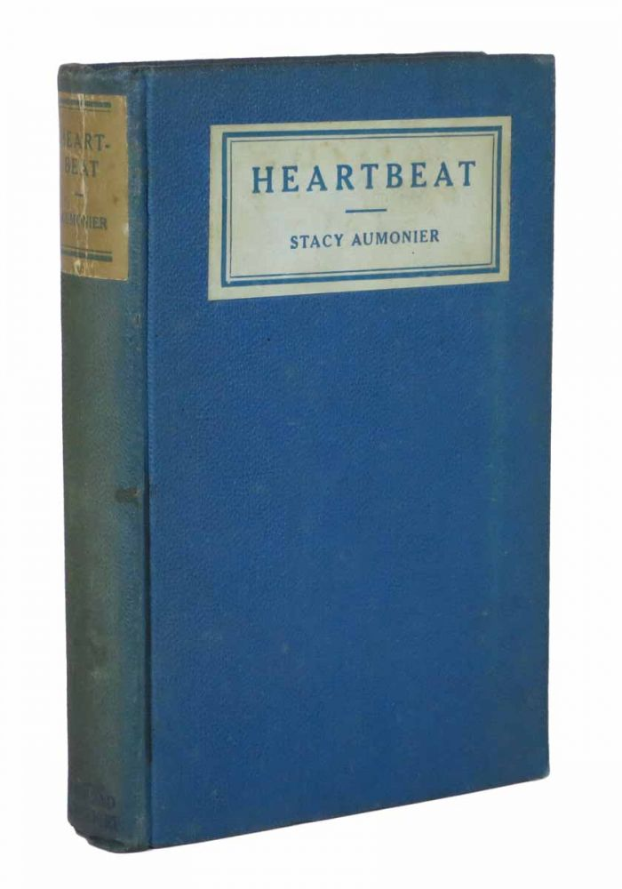 HEARTBEAT. Stacy Aumonier.