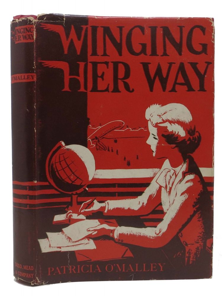 WINGING HER WAY. A Dodd, Mead Career Book. Patricia O'Malley.