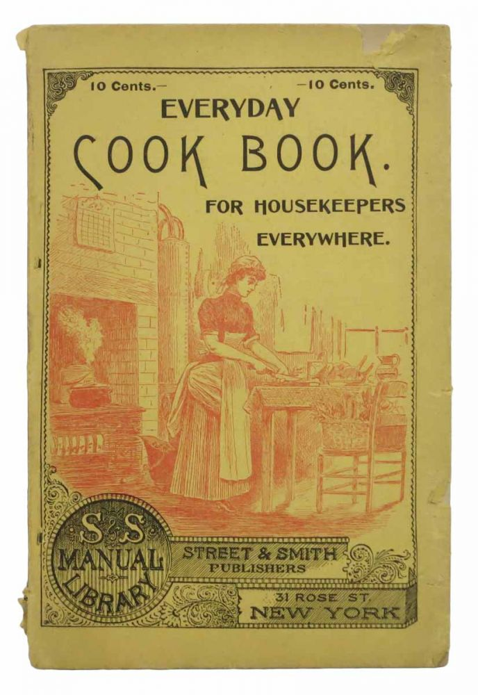 EVERYDAY COOK BOOK For Housekeepers Everywhere. S & S Manual Library No. 21. Cookery Book.