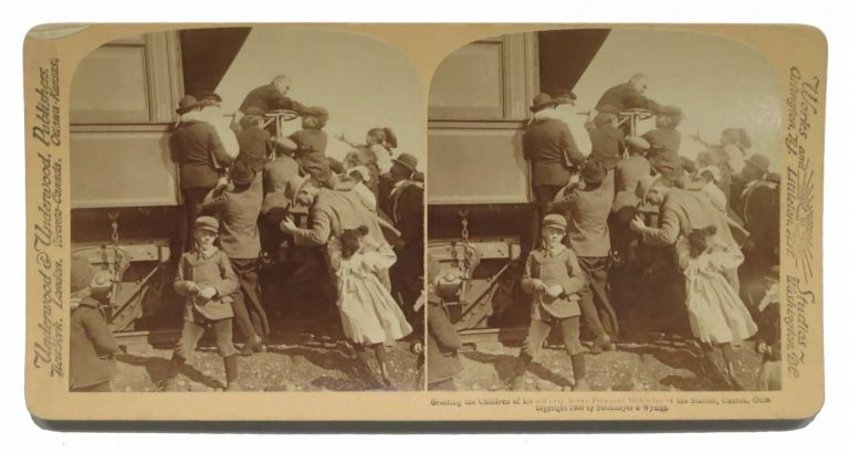 WILLIAM McKINLEY. Beloved by All the People. Stereograph Record. William McKinley, 1843 - 1901.