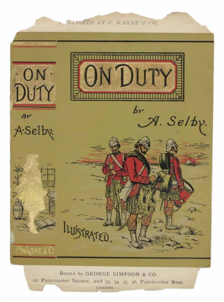 ON DUTY. Bound by George Simpson & Co. Sample Binding Advert, . - Author Selby, ngelica.