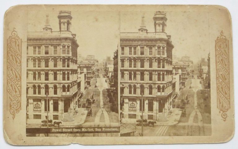 POWELL STREET From MARKET, San Francisco.; Descriptive Views of the American Continent. California Stereoview.