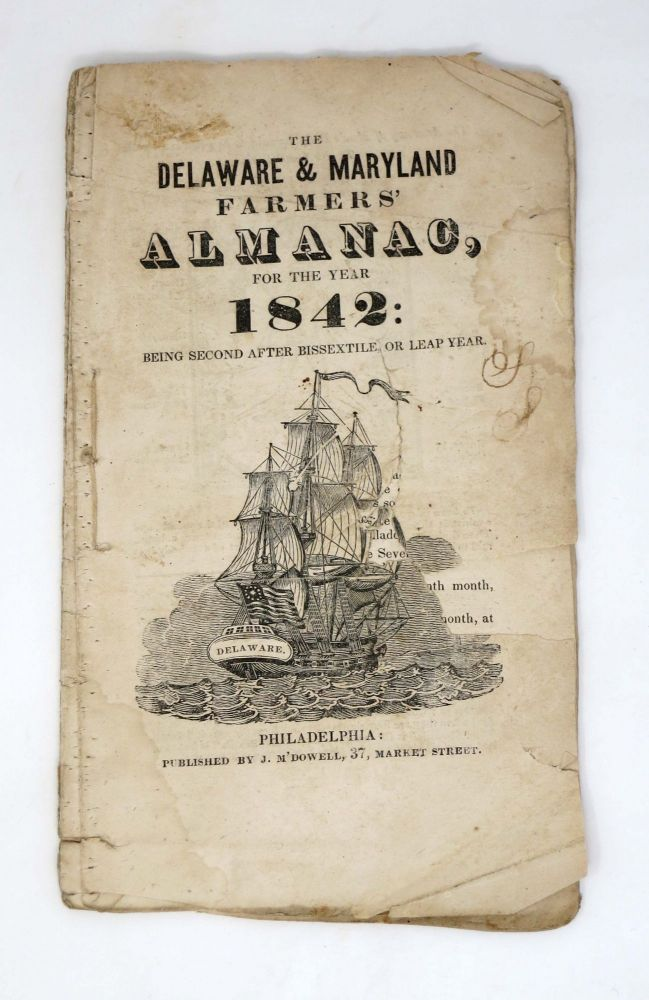 The DELAWARE & MARYLAND FARMERS' ALMANAC for the Year 1842: Being Second After Bissextile or Leap Year. Americana.