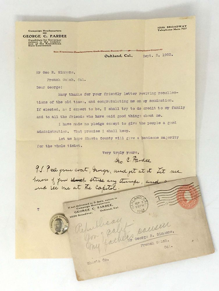 CALIFORNIA GOVERNOR GEORGE C. PARDEE LETTER AND CAMPAIGN BUTTON. Californiana.