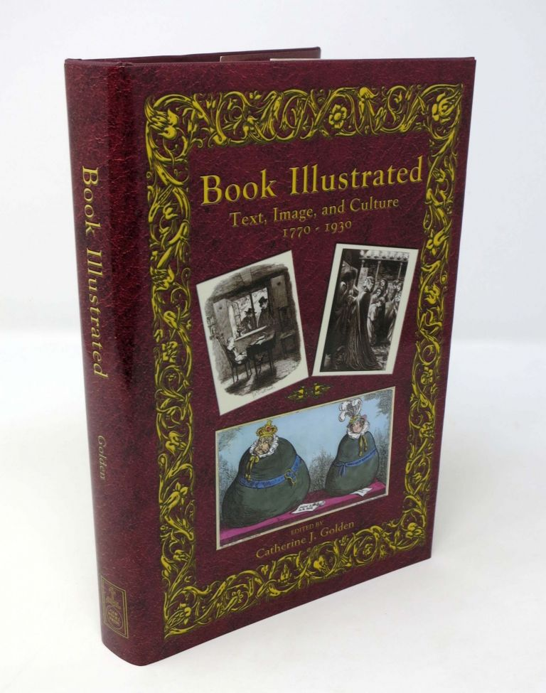 BOOK ILLUSTRATED. Text, Image, and Culture. Catherine J. - Golden.