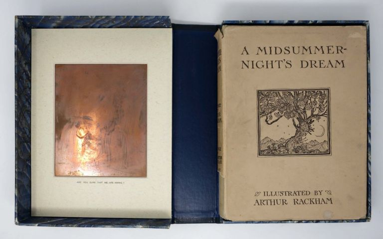 A MIDSUMMER-NIGHT'S DREAM [With ORIGINAL COPPERPLATE ENGRAVING].; With Illustrations By Arthur Rackham, R.W.S. William Shakespeare, Arthur - Rackham, 1564 - 1616, 1867 - 1939.