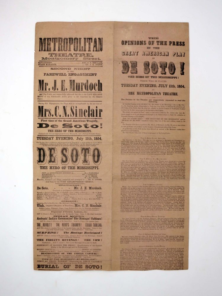 METROPOLITAN THEATRE. MONTGOMERY STREET. DE SOTO! The Hero of the Mississippi.; Second Night of the Farewell Engagement of Mr. J. E. Murdoch. Tuesday Evening, July 11th, 1854. Theatre Playbill - San Francisco, Edwin - Performer Booth.
