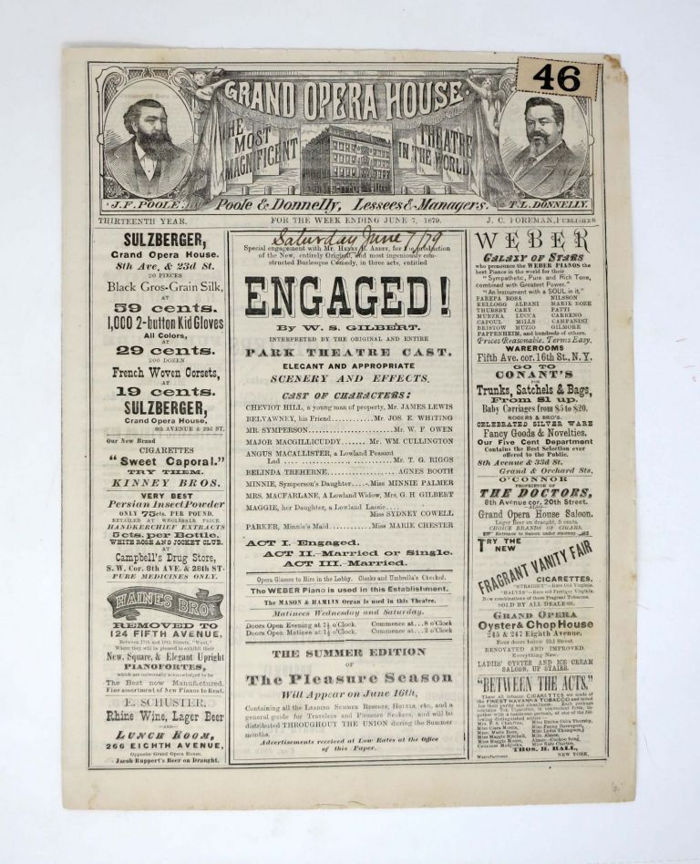 ENGAGED! GRAND OPERA HOUSE. The Most Magnificent Theatre in the World. Poole & Donnelly, Lessees & Managers.; Special engagement with Mr. Henry E. Abbey, for the production of the New, entirely Original, and most ingeniously constructed Burlesque Comedy, in three acts. Theatre Playbill, William Schwenck Gilbert, Agnes Booth, - Performer.