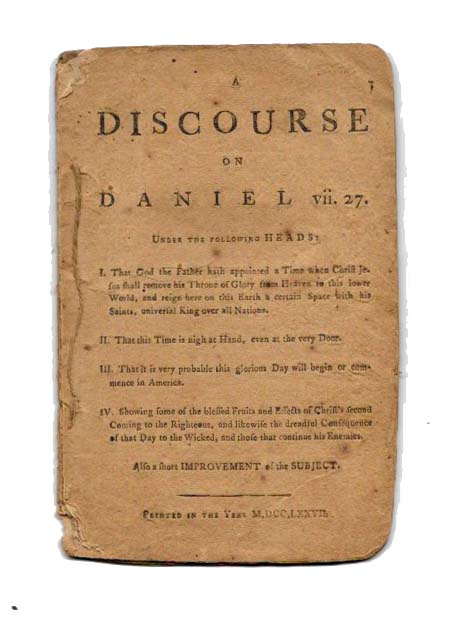 """A DISCOURSE On DANIEL vii. 27. Theology, """"A Hearty Friend to All the Colonies."""""""
