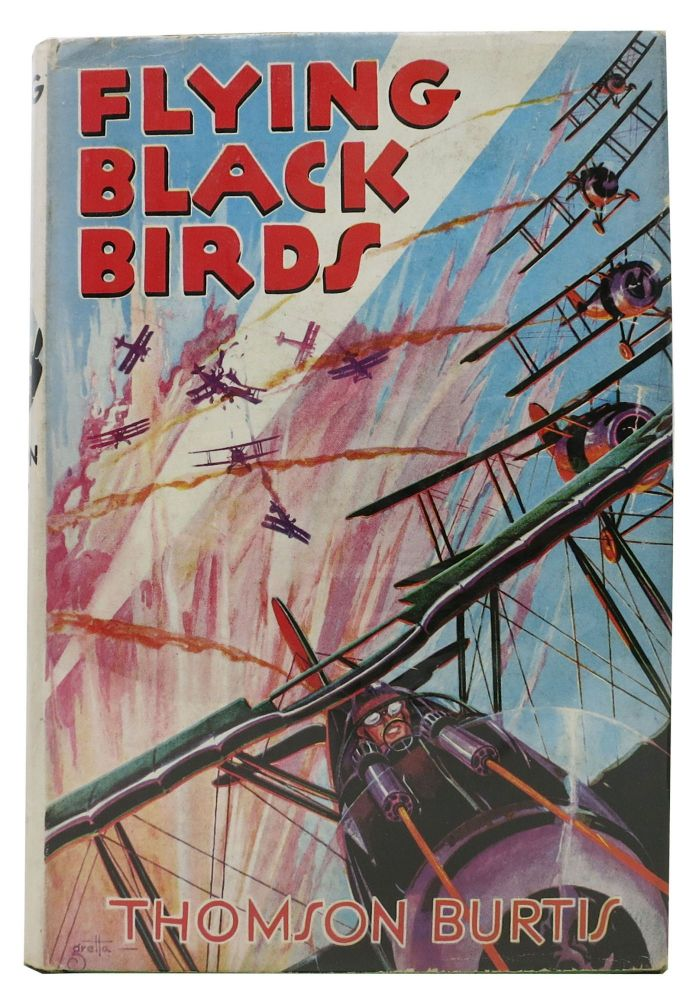 FLYING BLACK BIRDS. Air Combat Stories for Boys #4. Thomson Burtis.