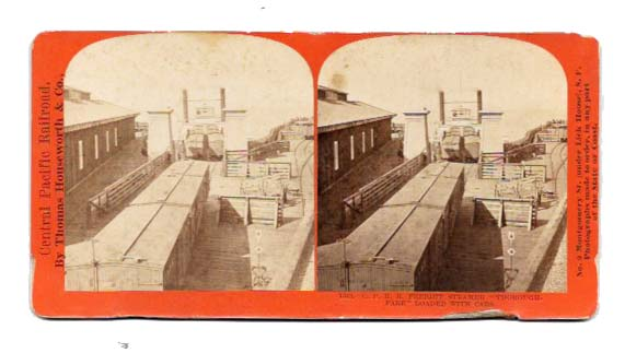 "C. P. R. R. FREIGHT STEAMER ""THOROUGH-FARE"" LOADED With CARS.; Central Pacific Railroad 1543. California History / Stereoview."