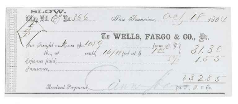 WELLS FARGO WAY BILL No. 366. 18th Oct 1864. 19th C. San Francisco Ephemera.