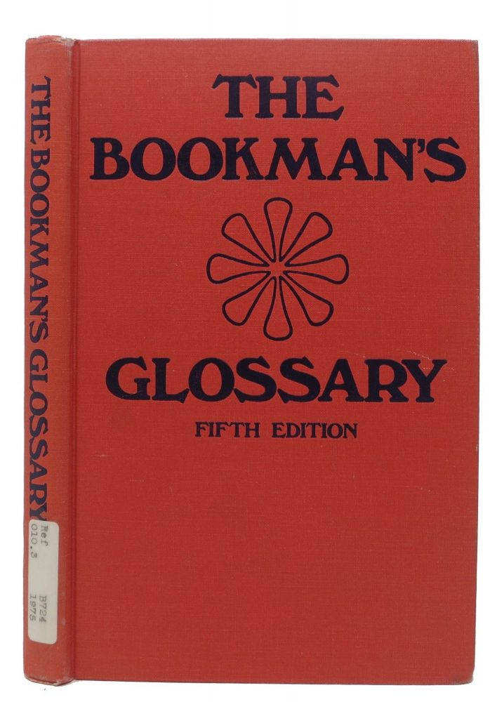 The BOOKMAN'S GLOSSARY. Jean - Peters.