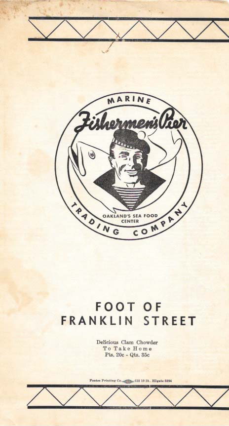 FISHERMAN'S PIER: MARINE TRADING COMPANY; Foot of Franklin Street. Restaurant Menu - Oakland.