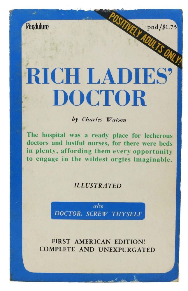 RICH LADIES' DOCTOR. Charles Watson.