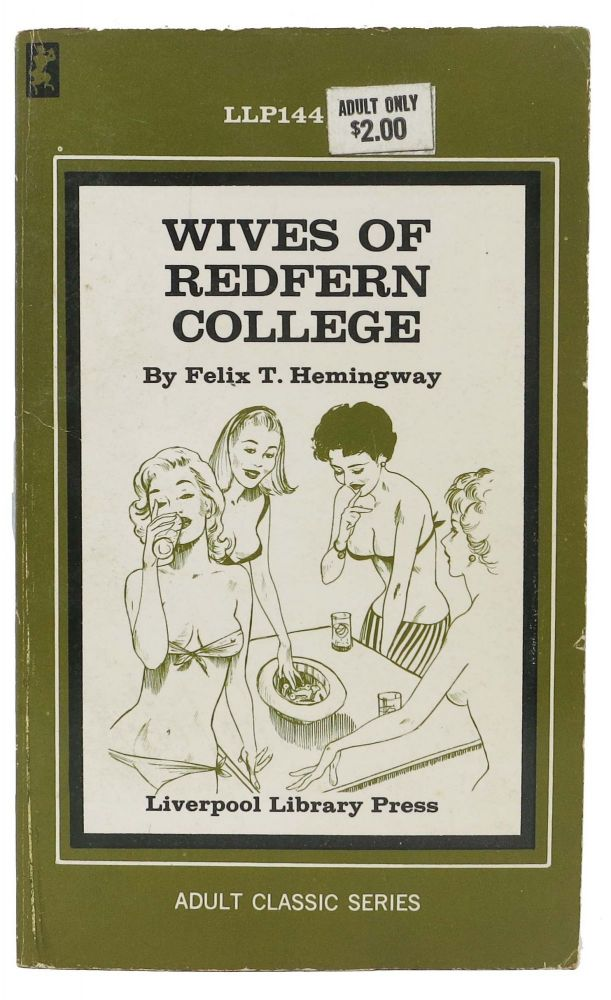 WIVES Of REDFERN COLLEGE. Felix T. Hemingway.