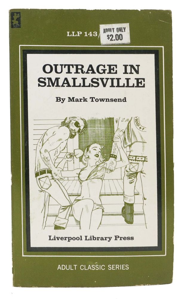 OUTRAGE In SMALLSVILLE. Mark Townsend.