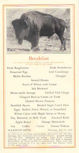 BREAKFAST, MAMMOTH HOTEL.; To Assist in Serving Quickly, Guests are Requested to Give There Entire Order. Restaurant Menu - Yellowstone National Park.