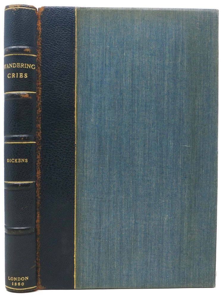 WANDERING CRIES. Charles - Contributions Attributed to Dickens, 1812 - 1870.