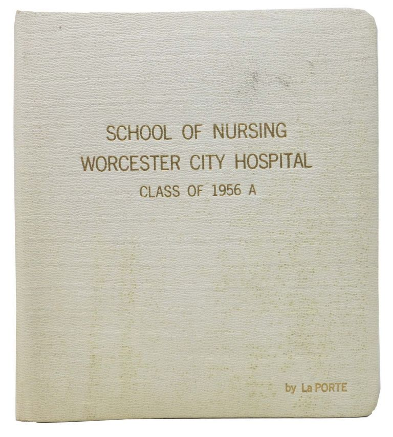 SCHOOL Of NURSING. WORCESTER CITY HOSPITAL. Class of 1956 A. College Yearbook, Charlotte Ann - Former Owner Resnick.