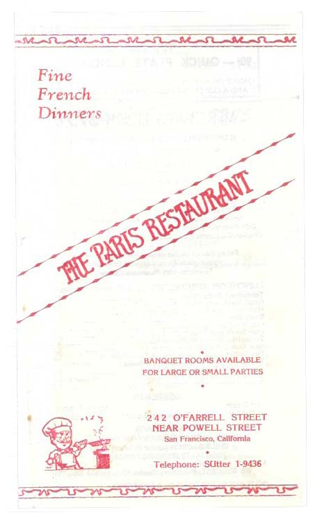 The PARIS RESTAURANT. FINE FRENCH DINNERS.; Banquet Rooms Available for Large or Small Parties. Restaurant Menu - San Francisco.