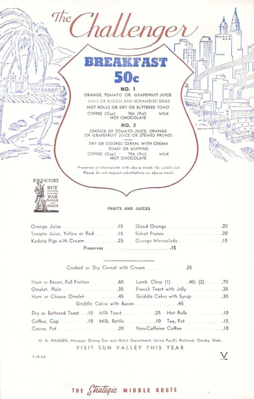 The CHALLENGER. BREAKFAST 50c.; The Strategic Middle Route. Nebr Restaurant Menu - Union Pacific Railroad/Omaha.