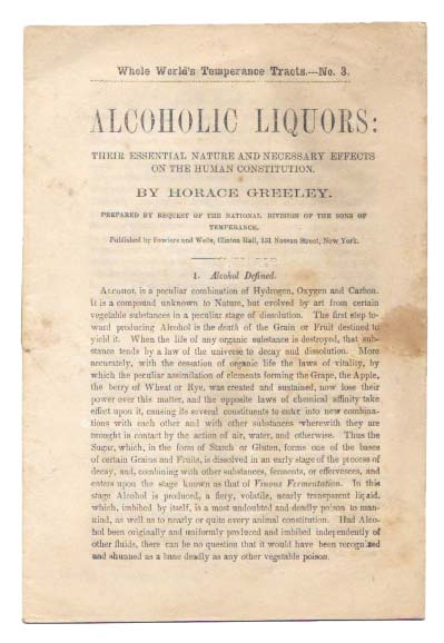 ALCOHOLIC LIQUORS.; Their Essential Nature and Necessary Effects on the Human Constitution. Horace Greeley.