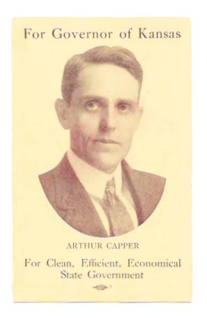 FOR GOVERNOR Of KANSAS, ARTHUR CAPPER.; For Clean, Efficient, Economical State Government. Temperance.