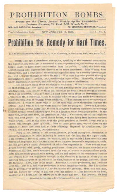 PROHIBITION BOMBS. PROHIBITION The REMEDY For HARD TIMES. Vol. 1 - No. 7.; An Address delivered by George W. Bain, of Kentucky, in Chickering Hall, New York City. George W. Bain.