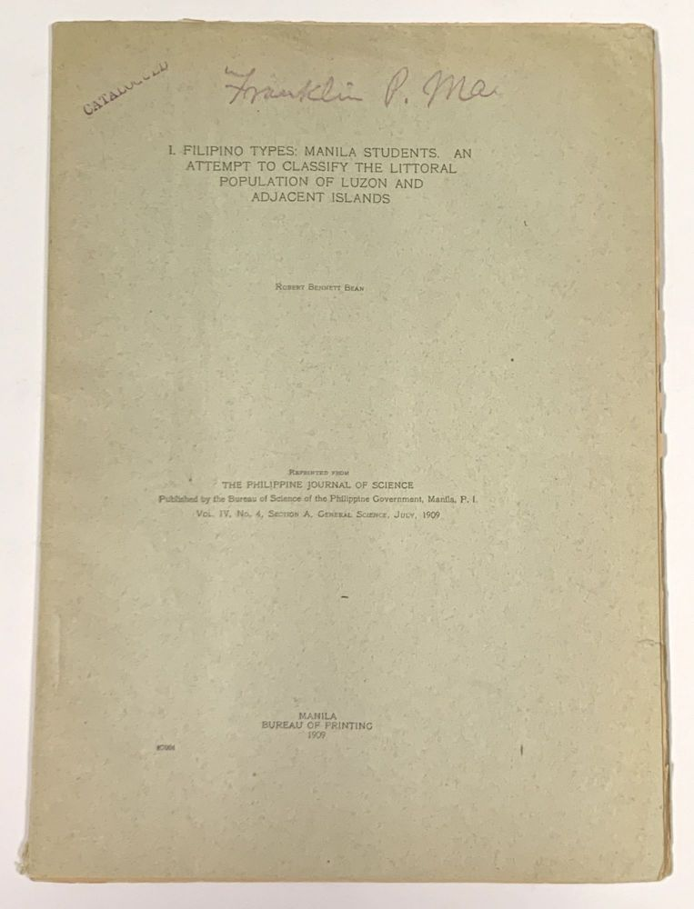 1. FILIPINO TYPES: Manila Students.; An Attempt to Calssify the Littoral Population of Luzon and Adjacent Islands. Robert Bennett Bean.