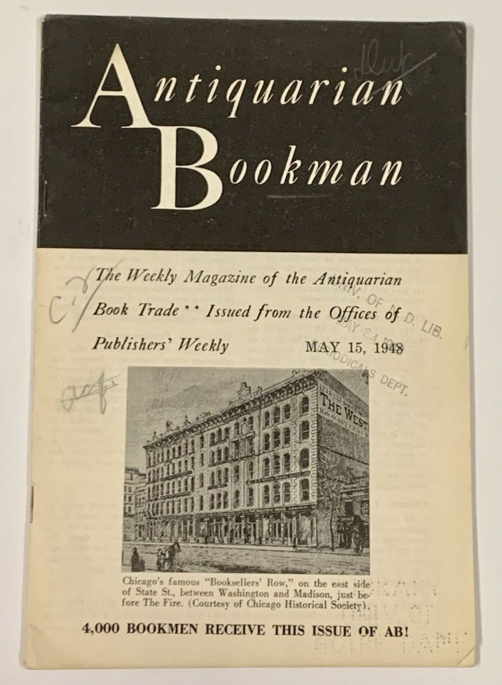 ANTIQUARIAN BOOKMAN. Vol. I. No. 20.; The Weekly Magazine of the Antiquarian Book Trade ... Issued from the Offices of Publishers' Weekly. Mary 15, 1948. Sol M. - Manager. Blanck Malkin, Jacob - Contributor.