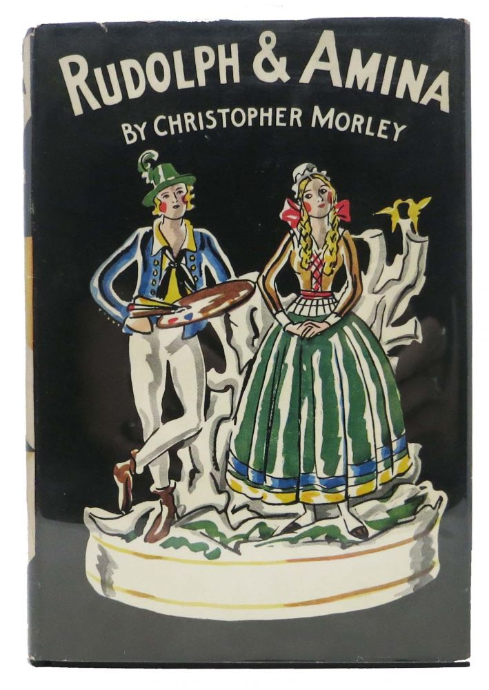 RUDOLPH And AMINA; Or the Black Crook. Christopher Morley.