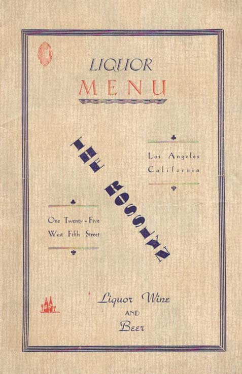 The ROSSLYN, LIQUOR MENU.; Liquor Wine and Beer. Beverage Menu - Los Angeles.