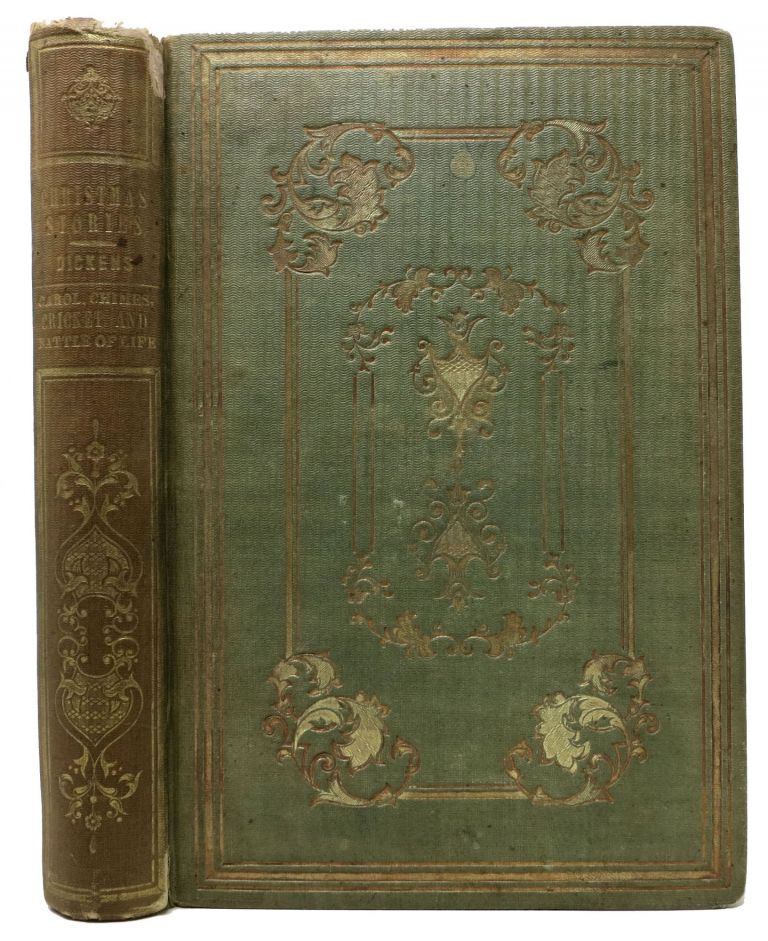 CHRISTMAS STORIES: Consisting of A Carol, The Chimes, The Cricket, Battle of Life. Charles Dickens, 1812 - 1870.