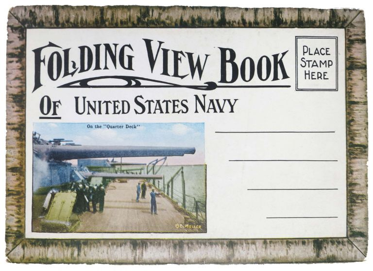 FOLDING VIEW BOOK Of UNITED STATES NAVY. World War I., E. - Image Copyright Holder Muller.