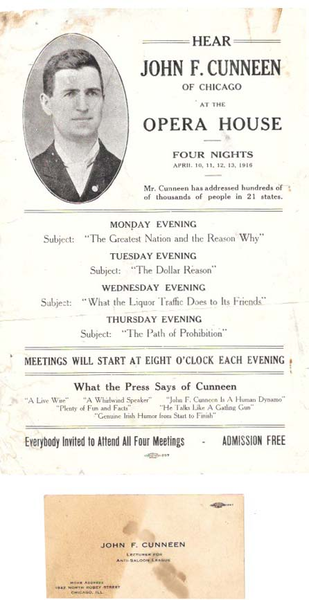 HEAR JOHN F. CUNNEEN Of CHICAGO At The OPERA HOUSE - FOUR NIGHTS. Including a business card for John Cunneen.; Mr. Cunneen has Addressed hundreds of Thousand of People in 21 States. Temperance Flyer, John F. - Speaker Cunneen.